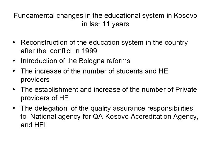 Fundamental changes in the educational system in Kosovo in last 11 years • Reconstruction