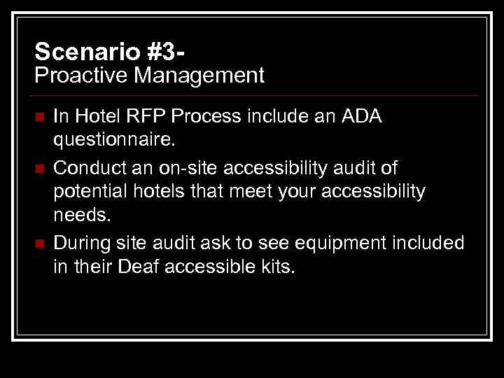 Scenario #3 - Proactive Management n n n In Hotel RFP Process include an