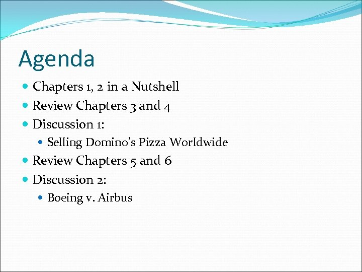 Agenda Chapters 1, 2 in a Nutshell Review Chapters 3 and 4 Discussion 1: