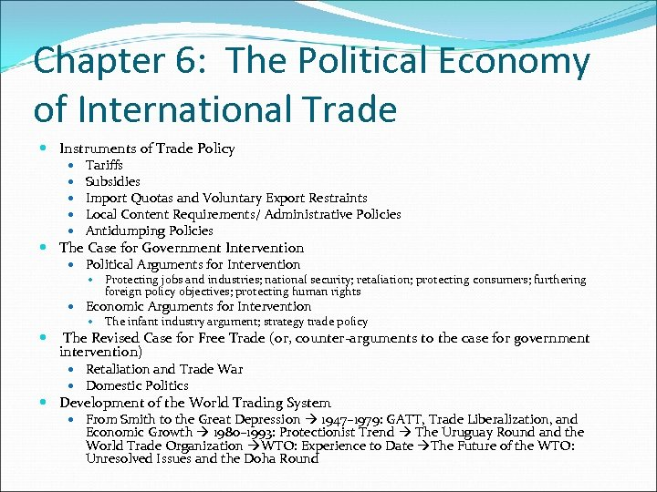 Chapter 6: The Political Economy of International Trade Instruments of Trade Policy Tariffs Subsidies