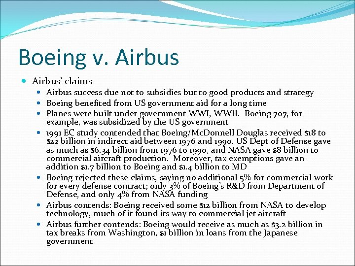 Boeing v. Airbus' claims Airbus success due not to subsidies but to good products