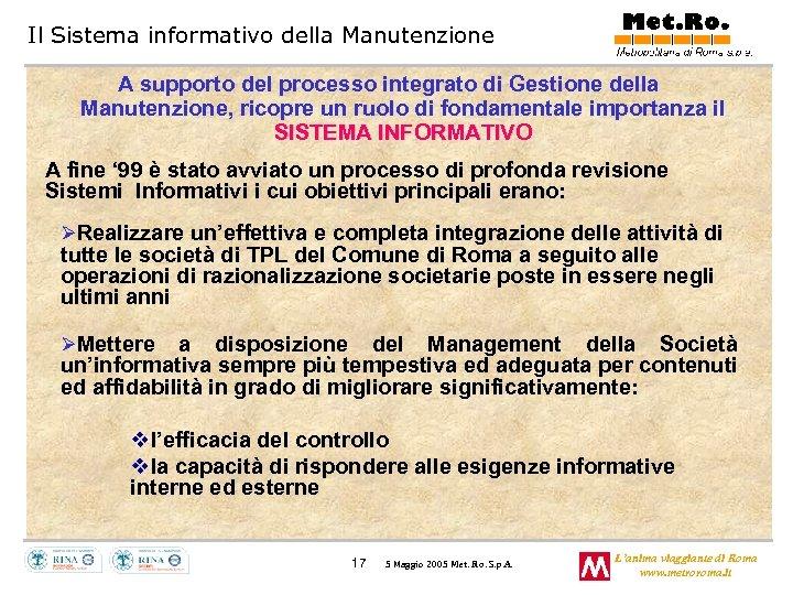 Il Sistema informativo della Manutenzione A supporto del processo integrato di Gestione della Manutenzione,