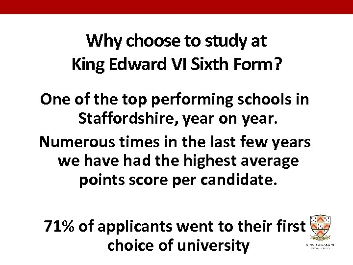 Why choose to study at King Edward VI Sixth Form? One of the top