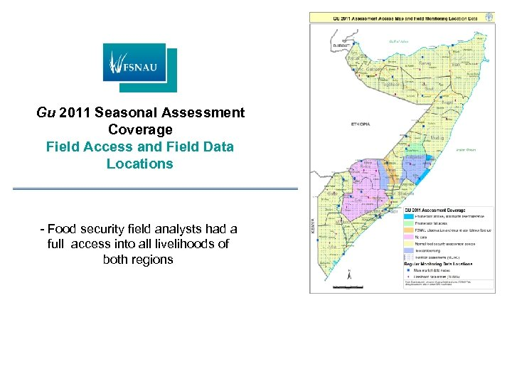 Gu 2011 Seasonal Assessment Coverage Field Access and Field Data Locations - Food security
