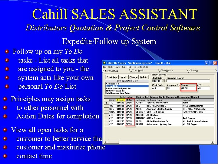 Cahill SALES ASSISTANT Distributors Quotation & Project Control Software Expedite/Follow up System Follow up