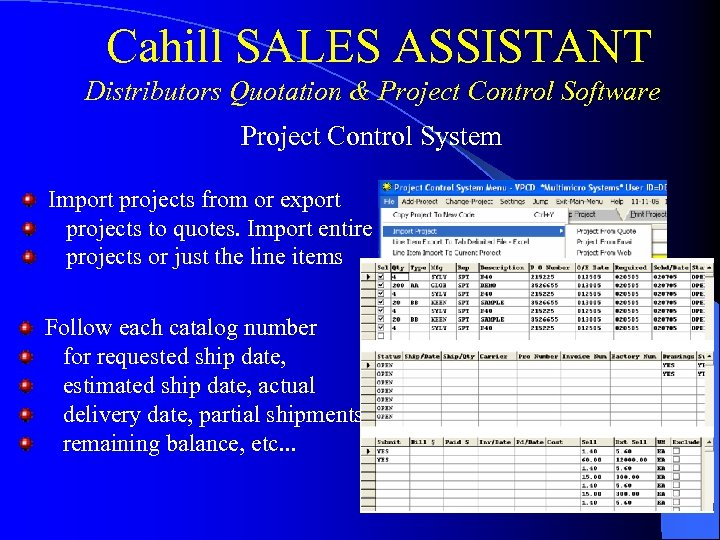 Cahill SALES ASSISTANT Distributors Quotation & Project Control Software Project Control System Import projects