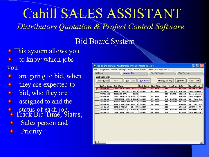 Cahill SALES ASSISTANT Distributors Quotation & Project Control Software Bid Board System This system
