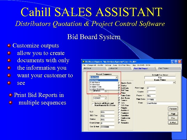 Cahill SALES ASSISTANT Distributors Quotation & Project Control Software Bid Board System Customize outputs