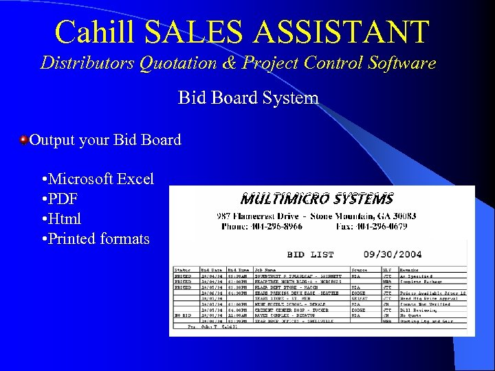 Cahill SALES ASSISTANT Distributors Quotation & Project Control Software Bid Board System Output your
