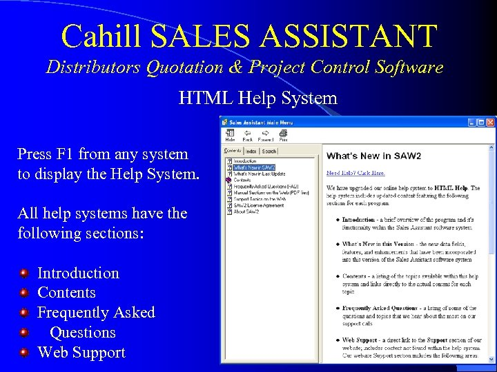 Cahill SALES ASSISTANT Distributors Quotation & Project Control Software HTML Help System Press F