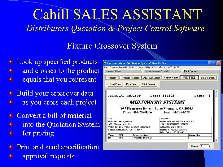 Cahill SALES ASSISTANT Distributors Quotation & Project Control Software Fixture Crossover System Look up