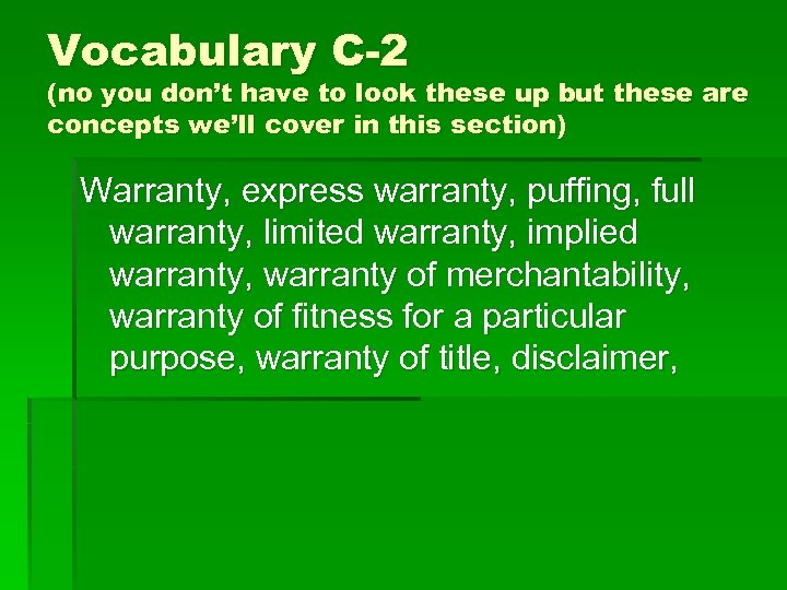 Vocabulary C-2 (no you don't have to look these up but these are concepts