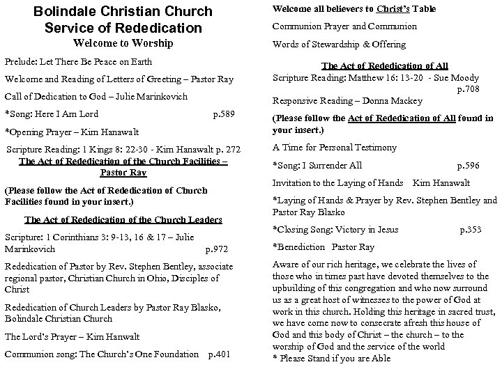 Bolindale Christian Church Service of Rededication Welcome to Worship Welcome all believers to Christ's