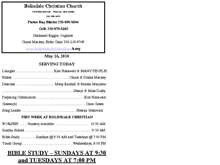 Bolindale Christian Church 2749 Fairview SE Warren, Ohio 44484 330 -369 -3452 Pastor Ray