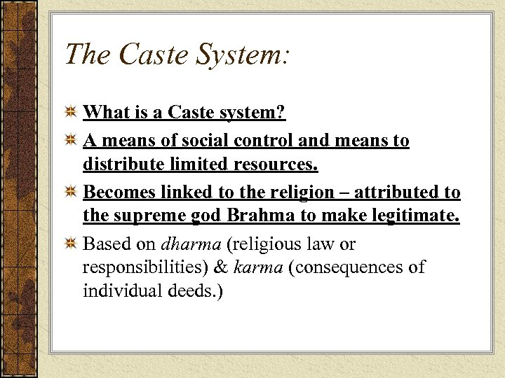 The Caste System: What is a Caste system? A means of social control and
