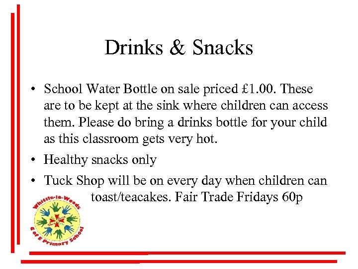 Drinks & Snacks • School Water Bottle on sale priced £ 1. 00. These