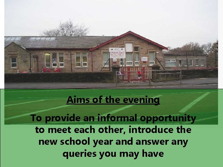 Aims of the evening To provide an informal opportunity to meet each other, introduce