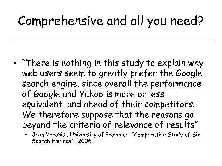 """Comprehensive and all you need? • """"There is nothing in this study to explain"""