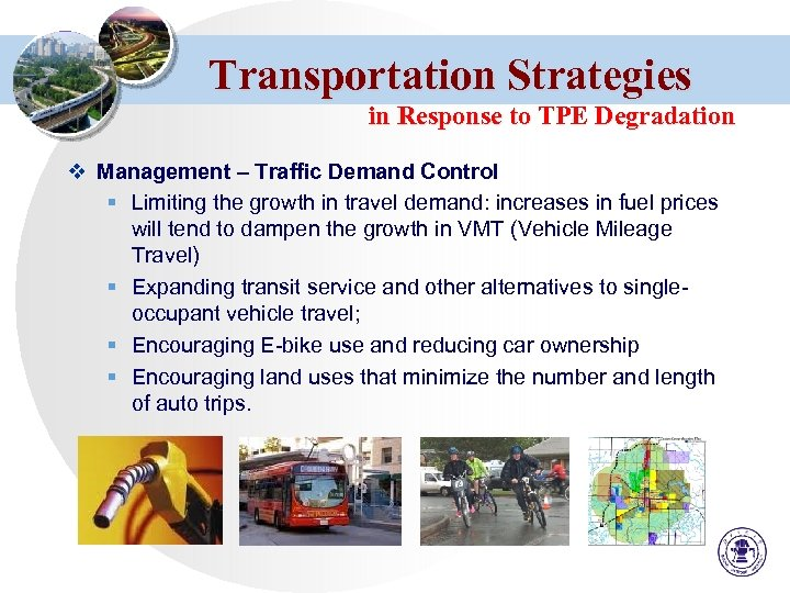 Transportation Strategies in Response to TPE Degradation v Management – Traffic Demand Control §