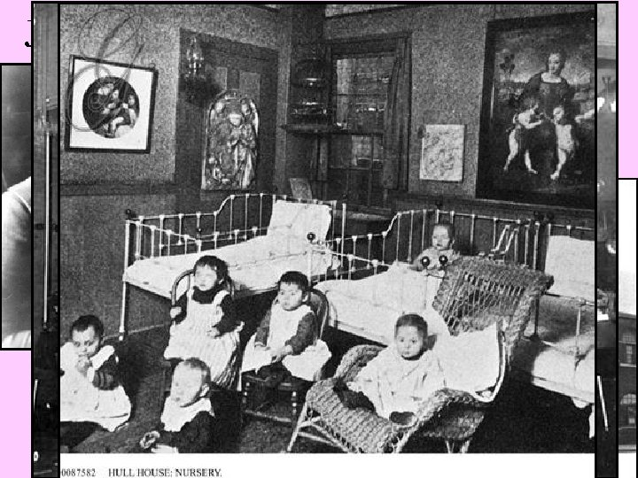 Jane Addams' Hull House in Chicago