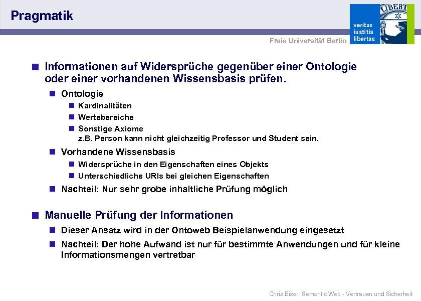 Pragmatik Freie Universität Berlin < Informationen auf Widersprüche gegenüber einer Ontologie oder einer vorhandenen