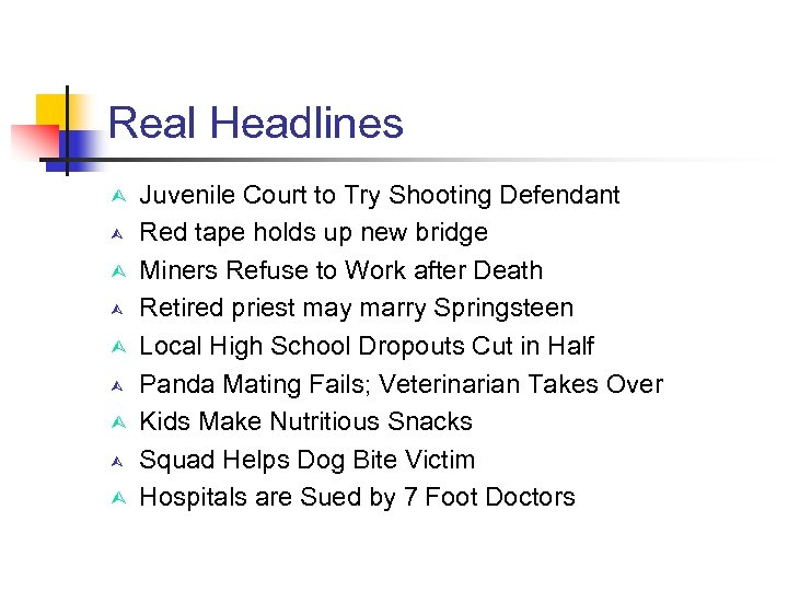 Real Headlines Juvenile Court to Try Shooting Defendant Red tape holds up new bridge