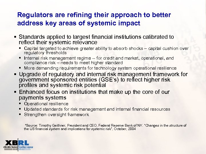 Regulators are refining their approach to better address key areas of systemic impact §