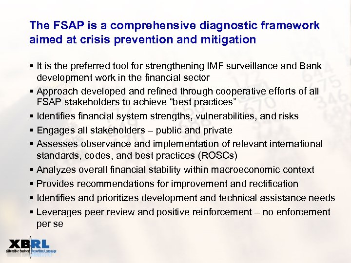 The FSAP is a comprehensive diagnostic framework aimed at crisis prevention and mitigation §