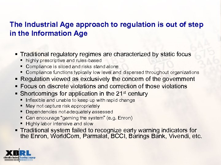 The Industrial Age approach to regulation is out of step in the Information Age