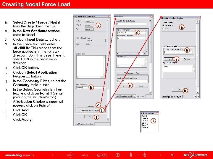 Creating Nodal Force Load a. b. c. d. e. f. g. h. i. j.