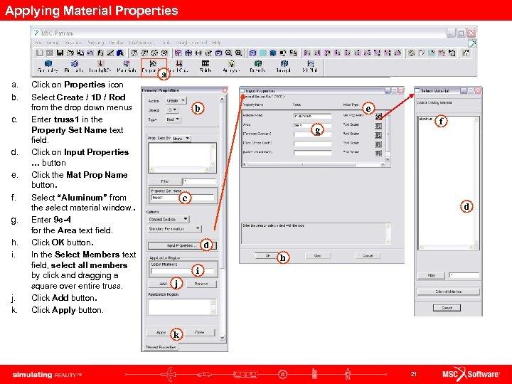 Applying Material Properties a. b. c. d. e. f. g. h. i. j. k.