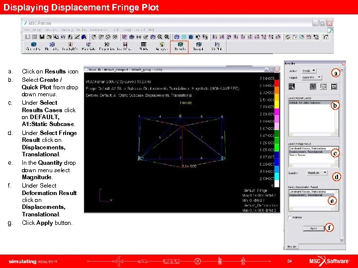 Displaying Displacement Fringe Plot a. b. c. d. e. f. g. Click on Results