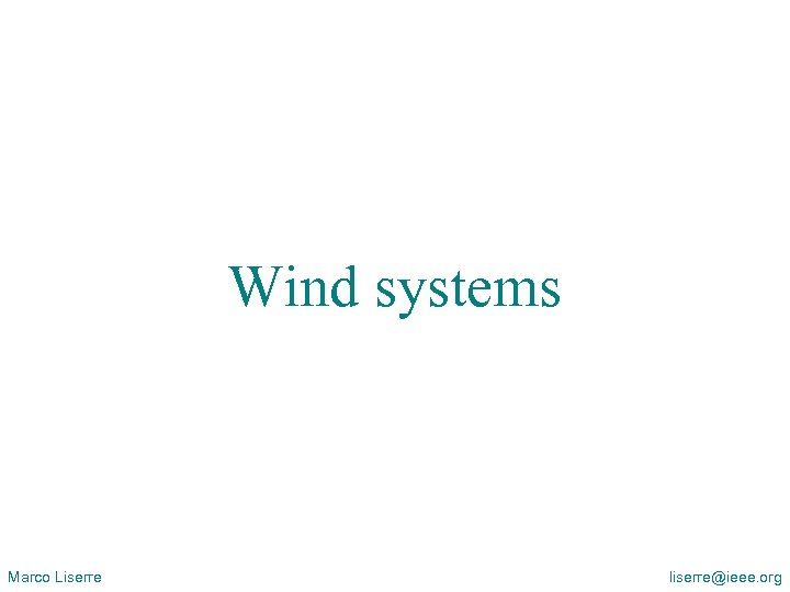 Overview of Distributed Power Generation Systems (DPGS) and Renewable Energy Systems (RES) Wind systems