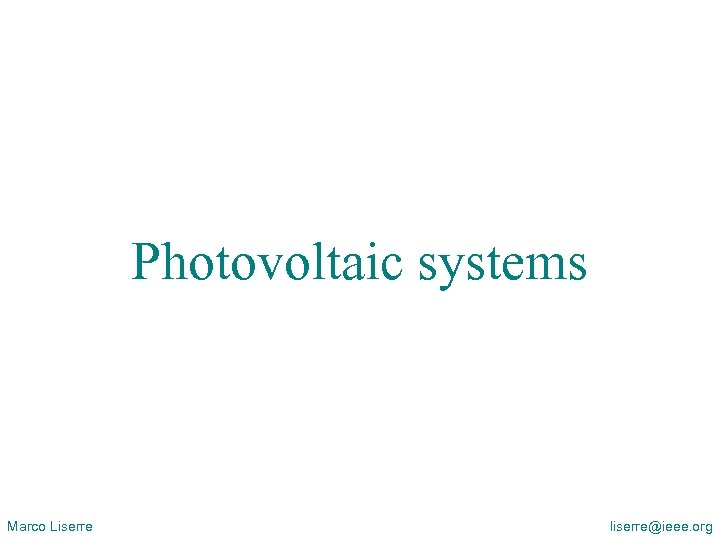 Overview of Distributed Power Generation Systems (DPGS) and Renewable Energy Systems (RES) Photovoltaic systems