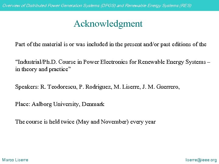 Overview of Distributed Power Generation Systems (DPGS) and Renewable Energy Systems (RES) Acknowledgment Part