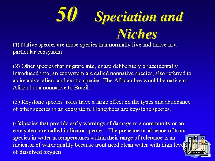 50 Speciation and Niches (1) Native species are those species that normally live and