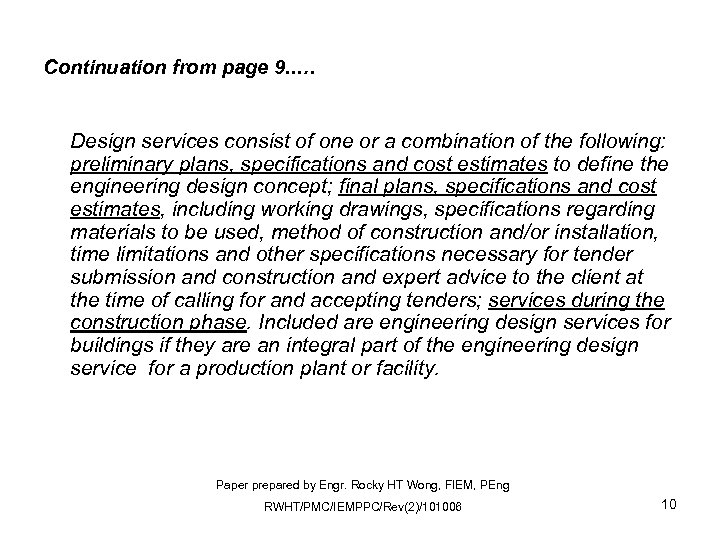 Continuation from page 9. . … Design services consist of one or a combination