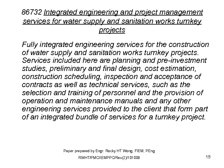 86732 Integrated engineering and project management services for water supply and sanitation works turnkey