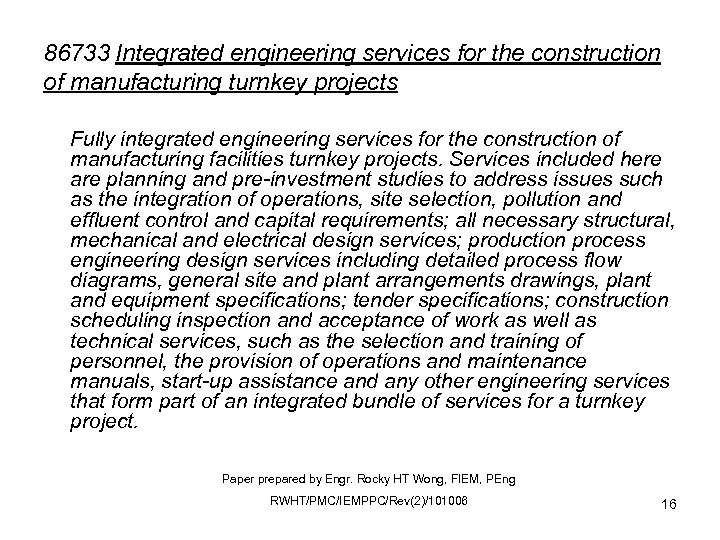 86733 Integrated engineering services for the construction of manufacturing turnkey projects Fully integrated engineering