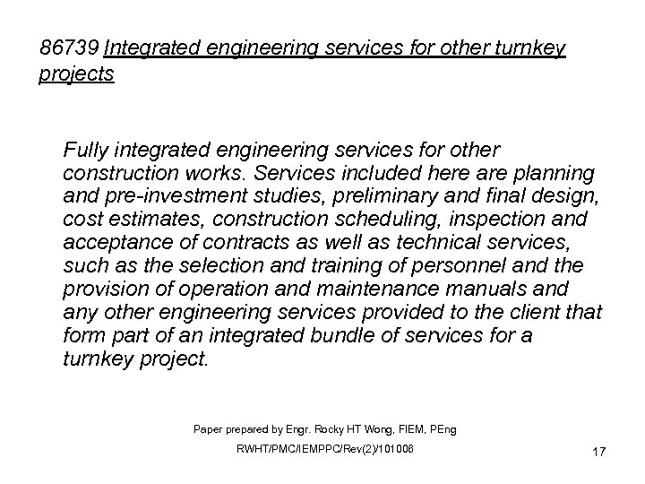 86739 Integrated engineering services for other turnkey projects Fully integrated engineering services for other