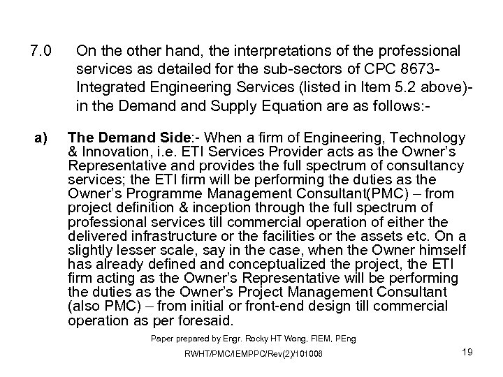 7. 0 a) On the other hand, the interpretations of the professional services as
