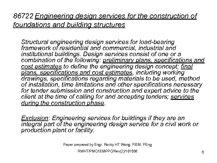 86722 Engineering design services for the construction of foundations and building structures Structural engineering