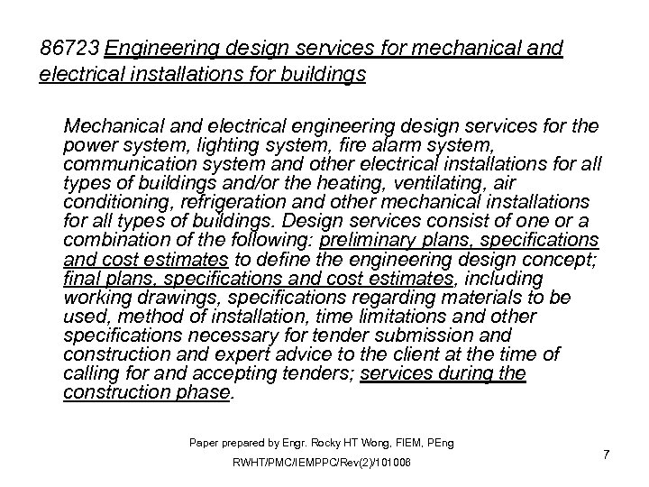 86723 Engineering design services for mechanical and electrical installations for buildings Mechanical and electrical