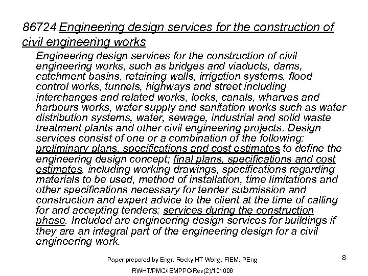 86724 Engineering design services for the construction of civil engineering works, such as bridges