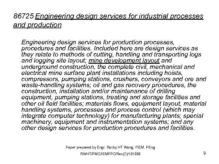 86725 Engineering design services for industrial processes and production Engineering design services for production