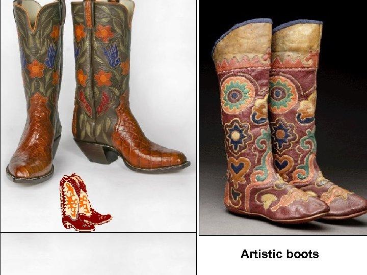 Artistic boots