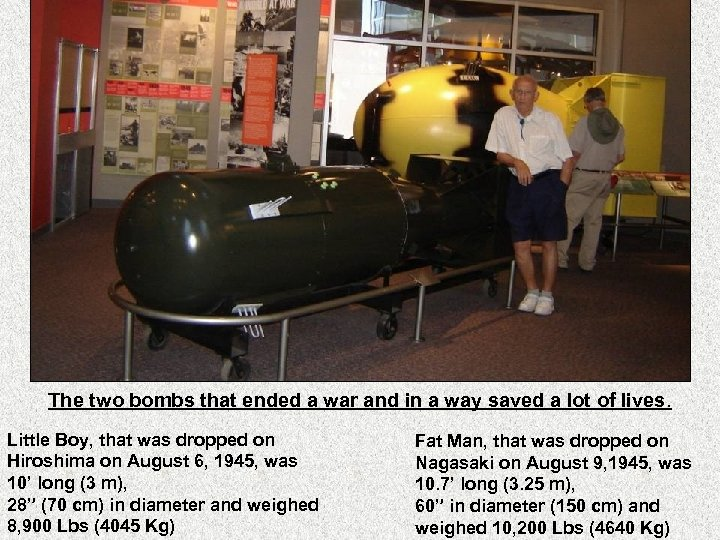 The two bombs that ended a war and in a way saved a lot