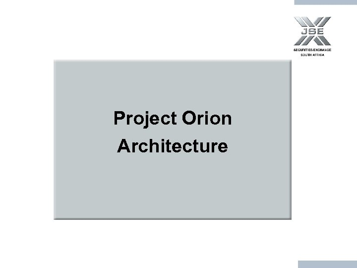 Project Orion Architecture