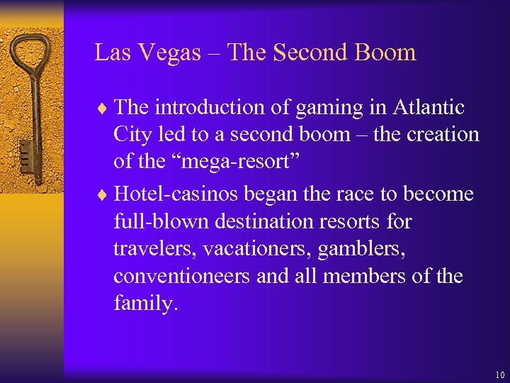 Las Vegas – The Second Boom ¨ The introduction of gaming in Atlantic City