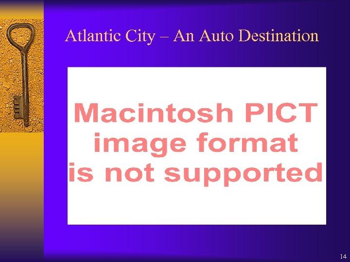 Atlantic City – An Auto Destination 14